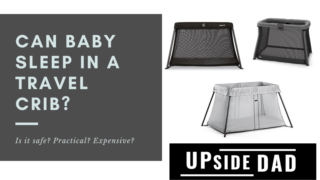 Can baby sleep in a travel crib