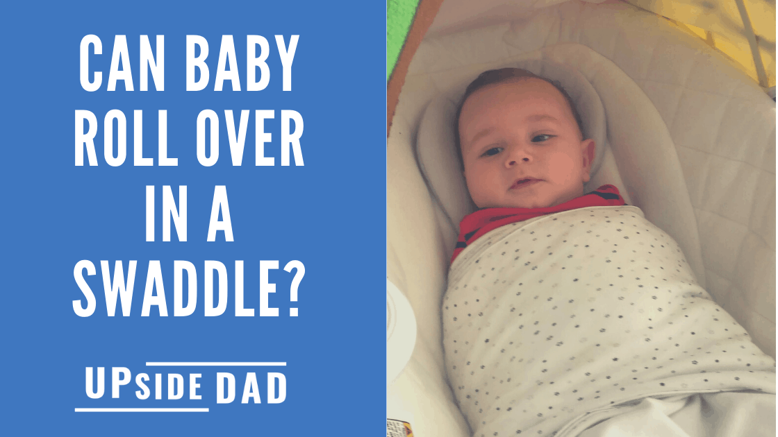 Can baby roll over in a swaddle_