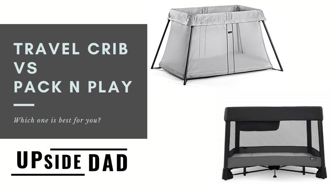 Travel crib vs pack n play