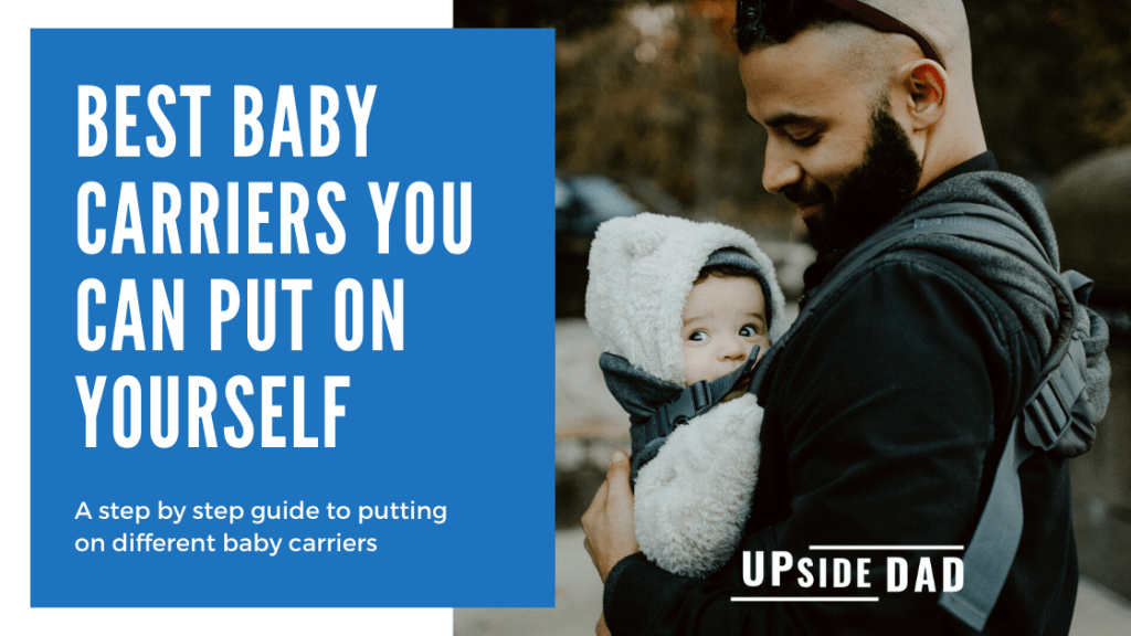 Best baby carriers to put on yourself