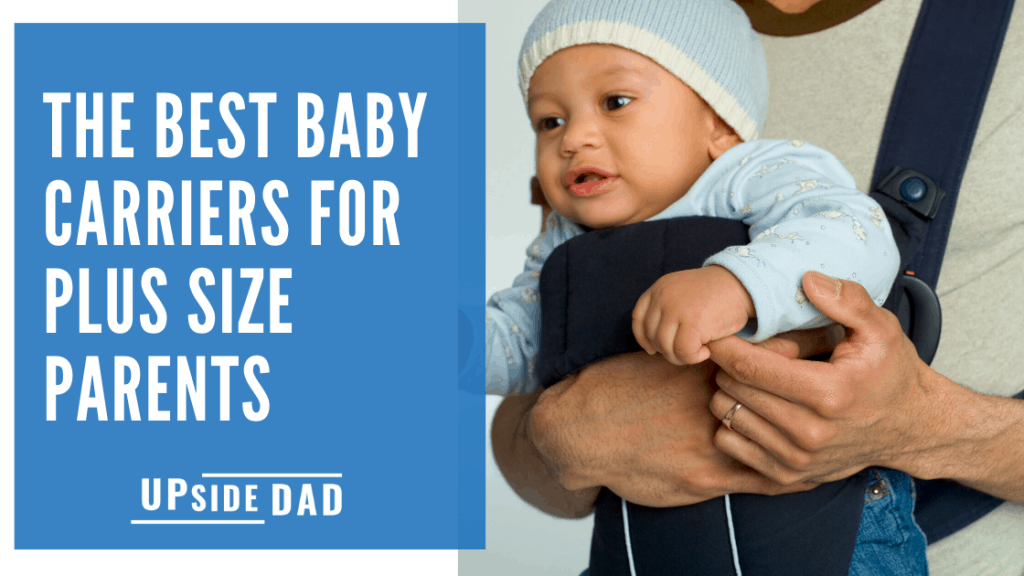 The best baby carriers for plus size dads and moms