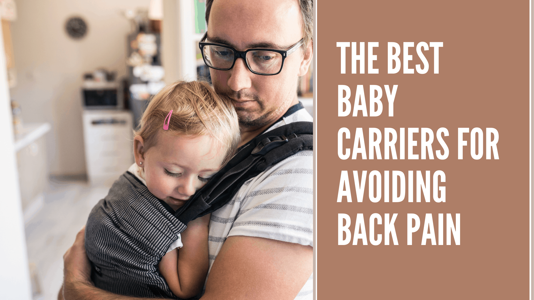 The best baby carriers for back pain