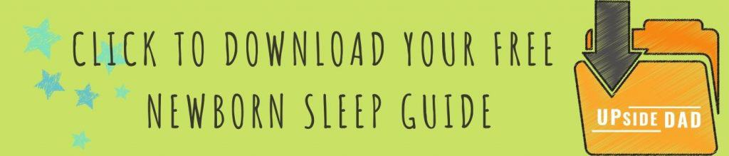 Copy of Upside Dad's Ultimate Newborn Sleep Guide skinny BANNER (1)