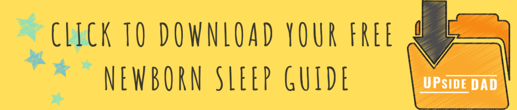 Copy of Upside Dad's Ultimate Newborn Sleep Guide skinny BANNER