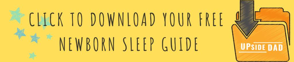 Copy of Upside Dad's Ultimate Newborn Sleep Guide skinny BANNER