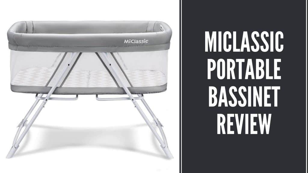 MiClassic Bassinet review