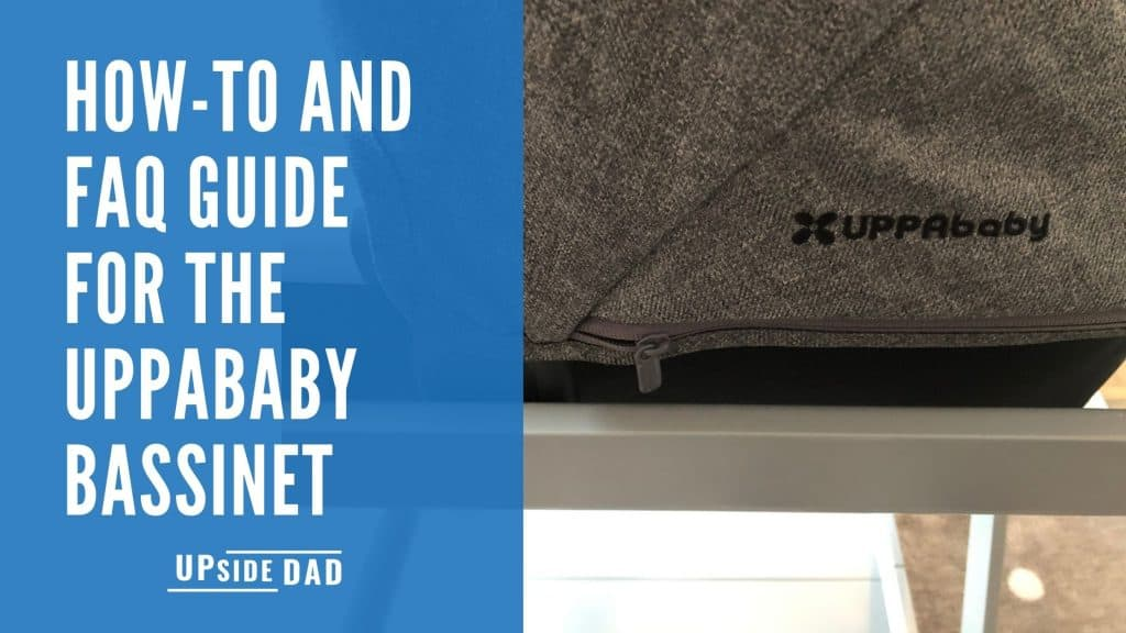 how-to-and-faq-guide-for-the-uppababy-bassinet