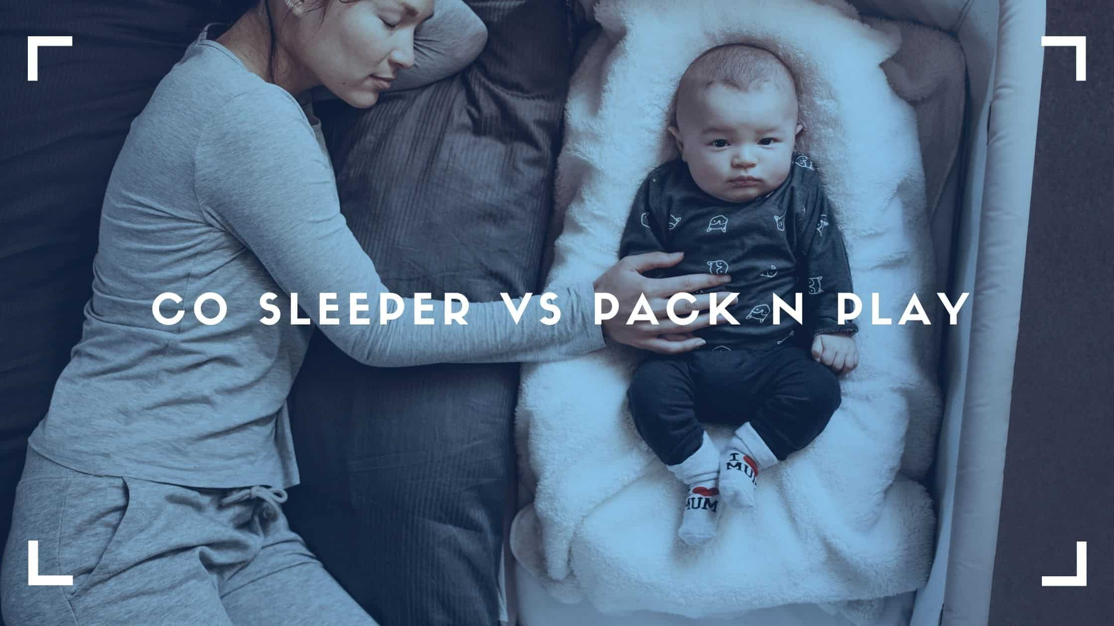 cosleeper vs pack n play