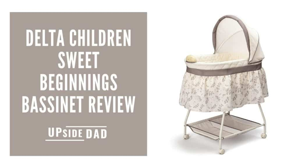 Delta Children Sweet Beginnings Bassinet review