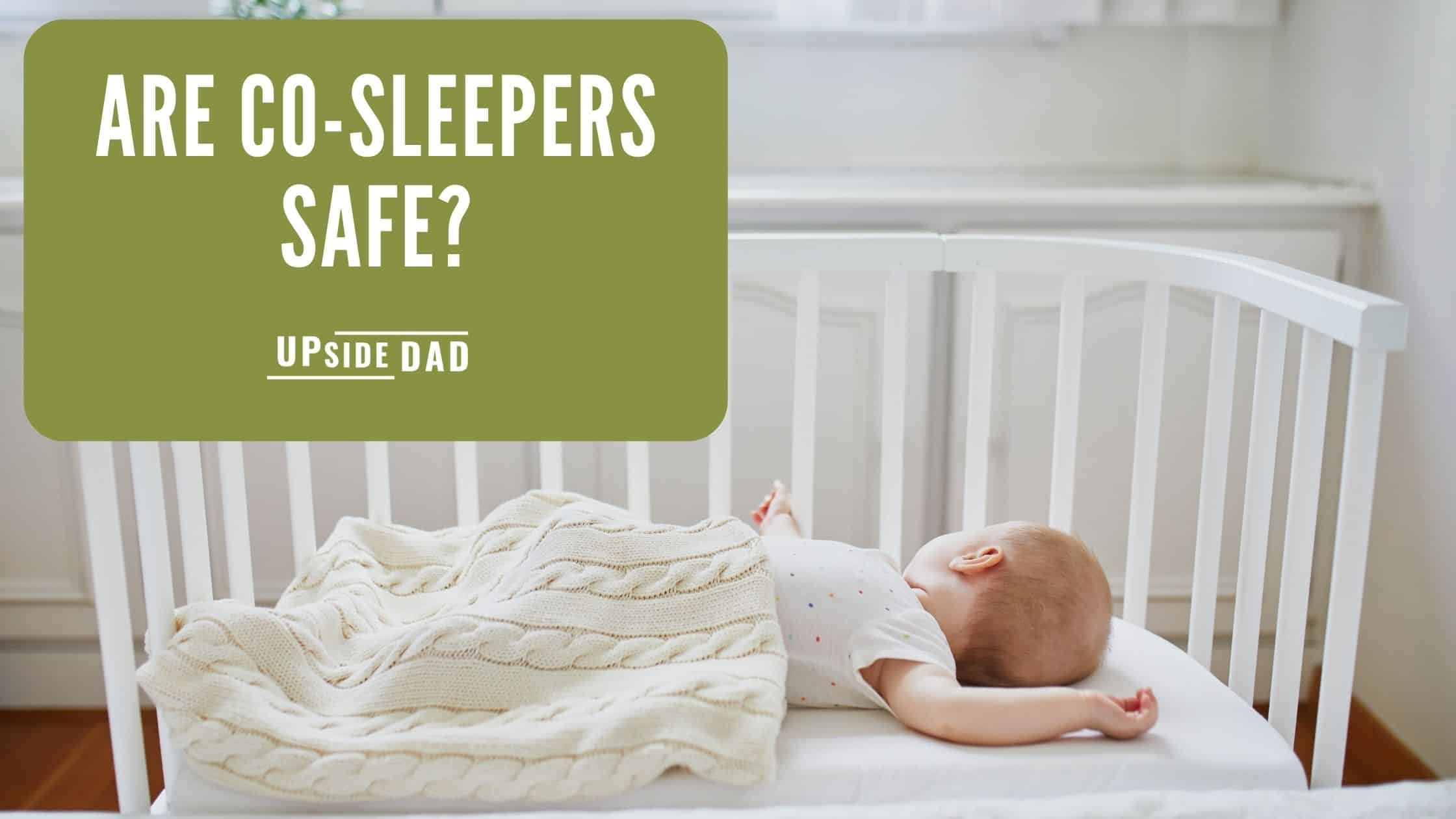 Are co-sleepers safe