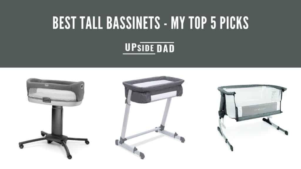 Best Tall Bassinets - My Top 5 Picks